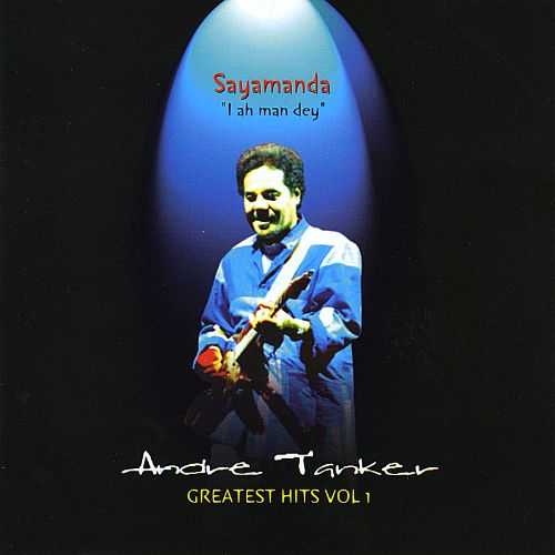 Andre Tanker Greatest Hits Vol 1