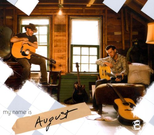 My Name Is August