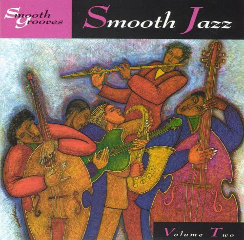 Smooth Grooves: Smooth Jazz, Vol. 2