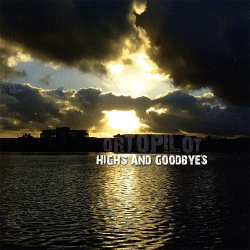 High's and Goodbye's
