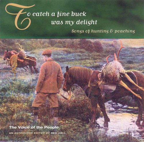 To Catch a Fine Buck Was My Delight