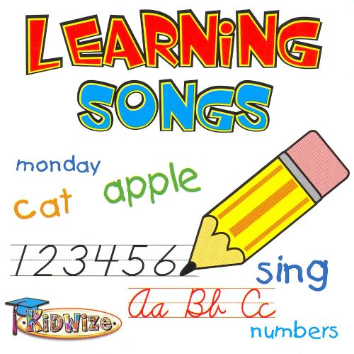 Learning Songs: Songs That Teach