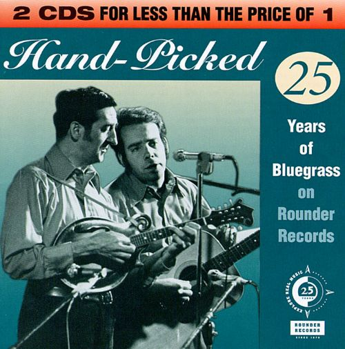 Hand Picked: 25 Years of Bluegrass on Rounder Records