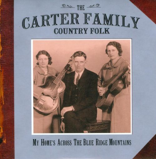 Country Folk: My Home's Across the Blue Ridge Mountains