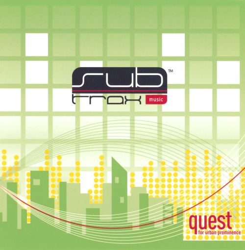 Sub Trax Music: Quest for Urban Prominence 2008