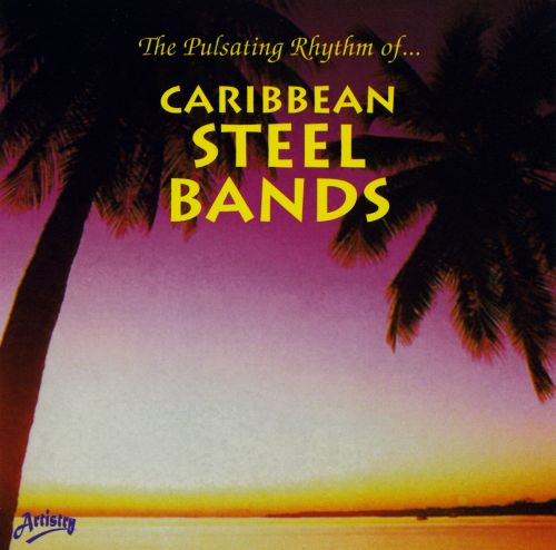 The Pulsating Rhythm of Caribbean Steel Bands