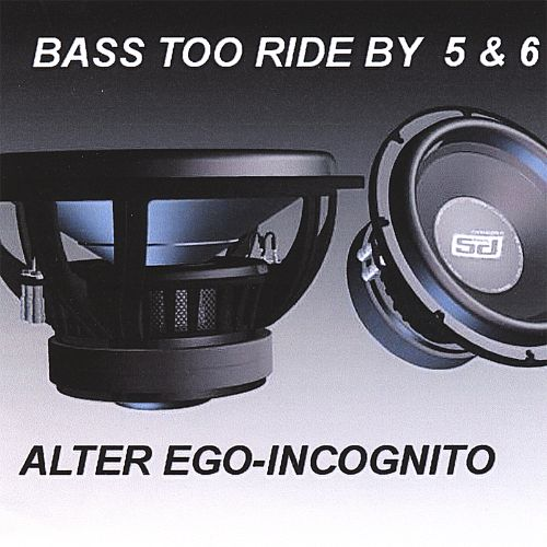 Bass Too Ride by 5 & 6