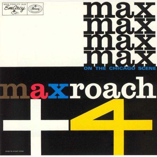 Max Roach Plus Four On the Chicago Scene