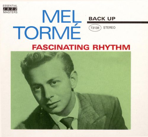 Image result for Fascinating Rhythm Mel Torme pictures