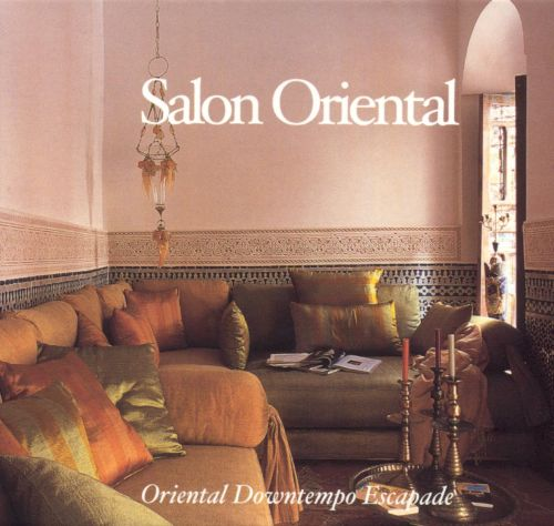 salon oriental oriental downtempo escapade various
