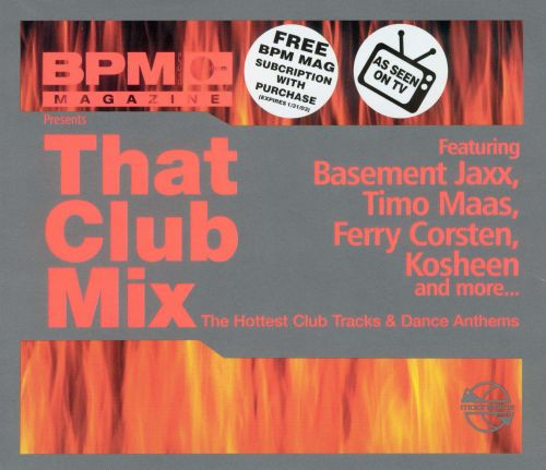 BPM Presents: That Club Mix