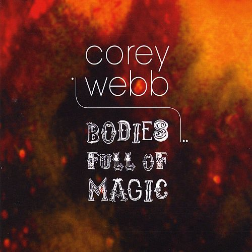 Bodies Full of Magic