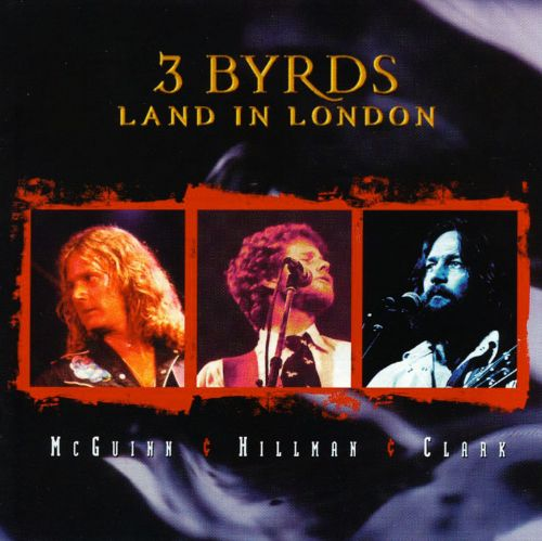 3 Byrds Land in London [UK Version]