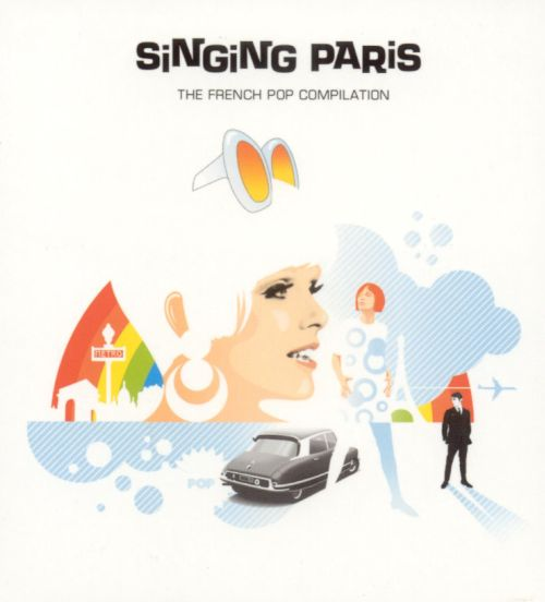 Singing Paris: The French Pop Compilation