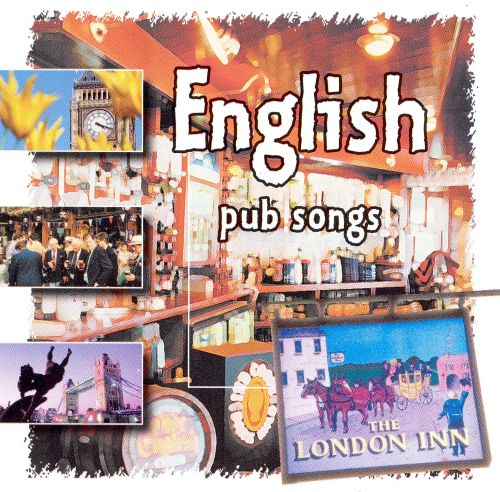 English Pub Songs