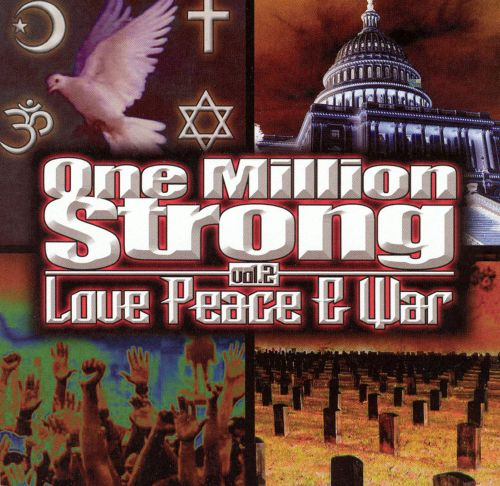 One Million Strong, Vol. 2: Love Peace & War