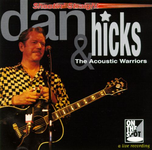 Warriors Come Out And Play Rap Song: Dan Hicks & The Acoustic Warriors