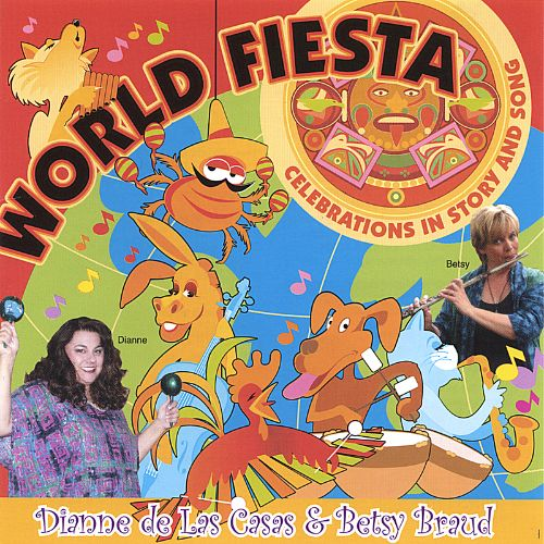 World Fiesta: Celebrations in Story and Song