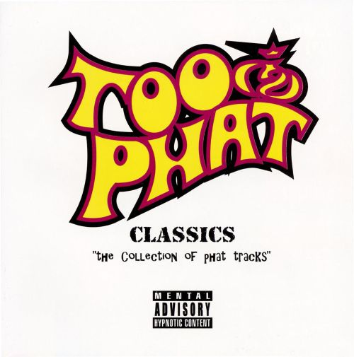 Classics the Collection of Phat Tracks