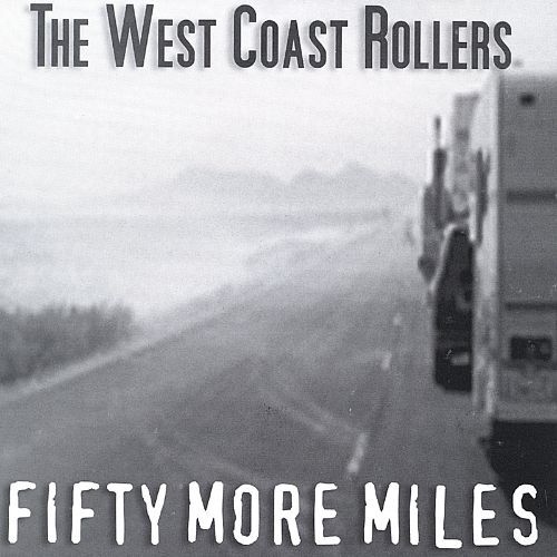 Fifty More Miles