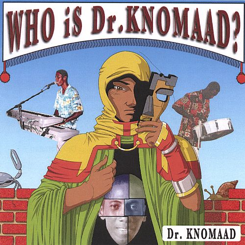 Who Is Dr. Knomaad?