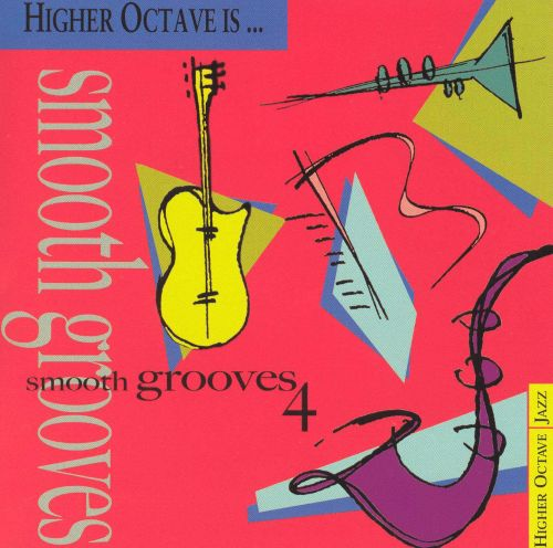 Smooth Grooves, Vol. 4