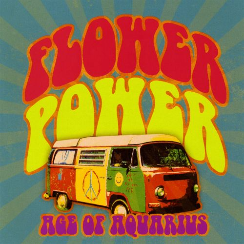 Flower Power: Age of Aquarius [Time Life #2]