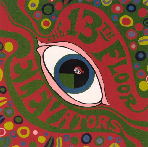 The 13th floor elevators psychedelic sounds of the13th for 13th floor elevators thru the rhythm