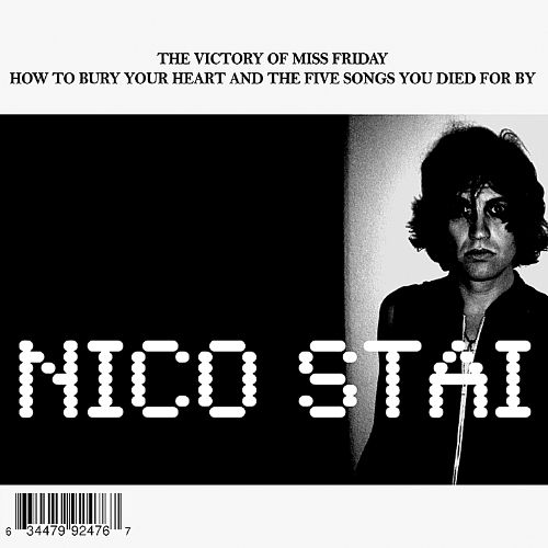 The Victory of Miss Friday: How to Bury Your Heart and the Five Songs You Died For