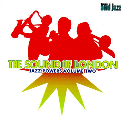 Jazz Powers, Vol. 2: Sound of London