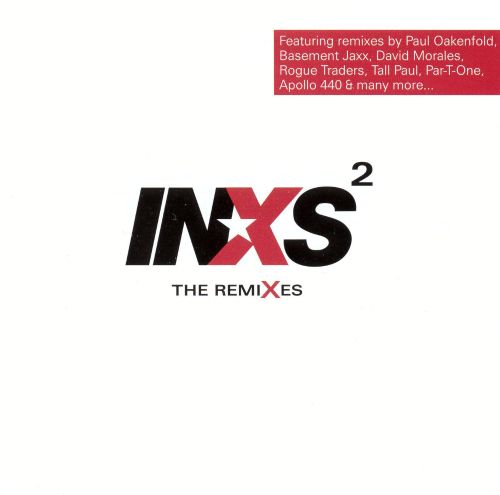 INXS Squared: The Remixes