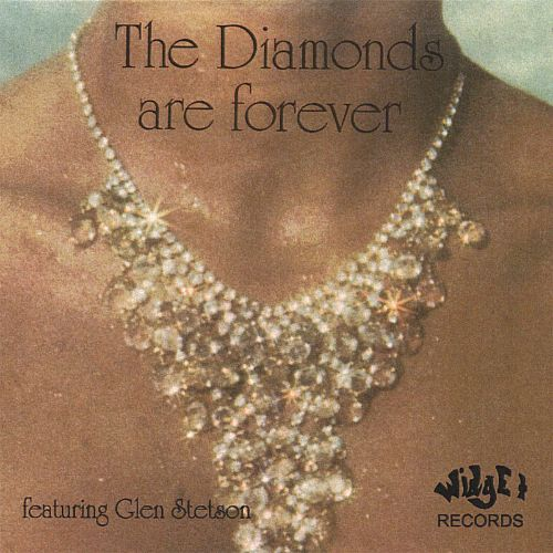 The Diamonds Are Forever
