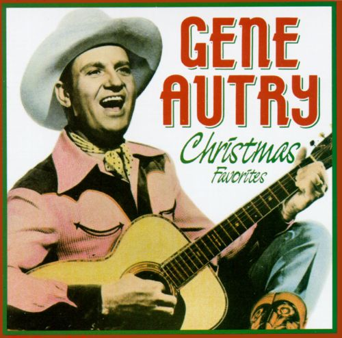 Christmas Favorites Gene Autry Songs Reviews Credits