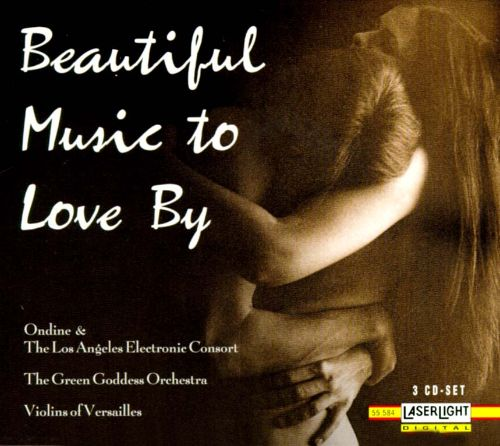 Beautiful Music to Love By