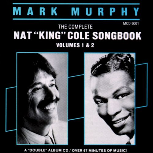 The Complete Nat King Cole Songbook, Vol. 1-2
