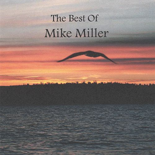 The Best of Mike Miller