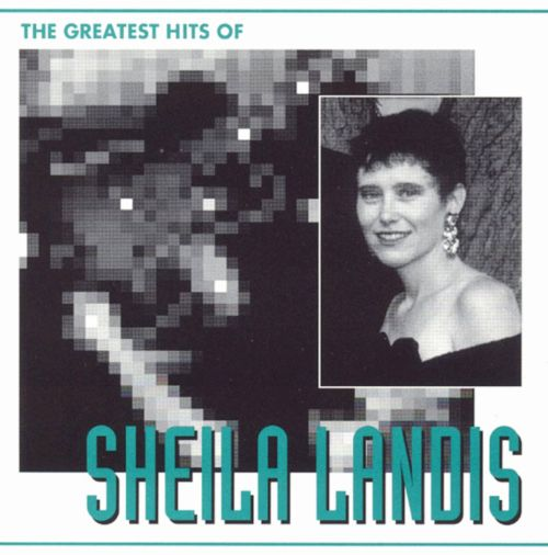 The Greatest Hits of Sheila Landis (Penso Que Seja Amor)