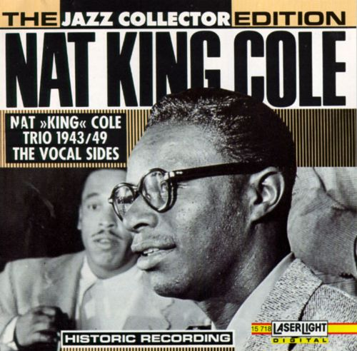 Jazz Collector: Nat King Cole 1943-49