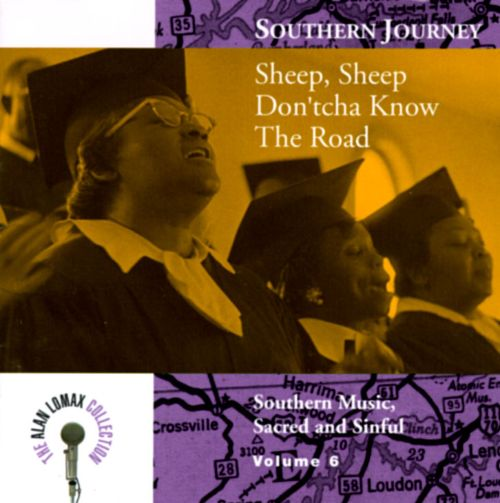 Southern Journey, Vol. 6: Sheep, Sheep Don'tcha Know the Road