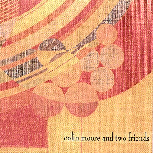 Colin Moore and Two Friends