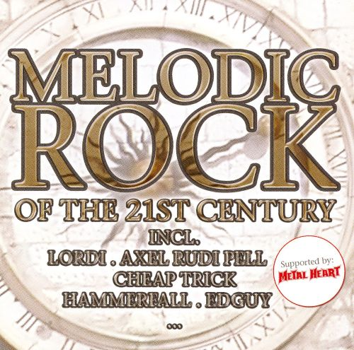 Melodic Rock of the 21st Century