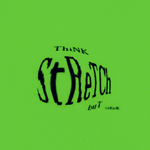 Think Stretch But Shrink EP