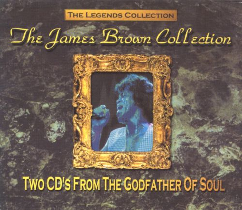 The Legends Collection: The James Brown Collection