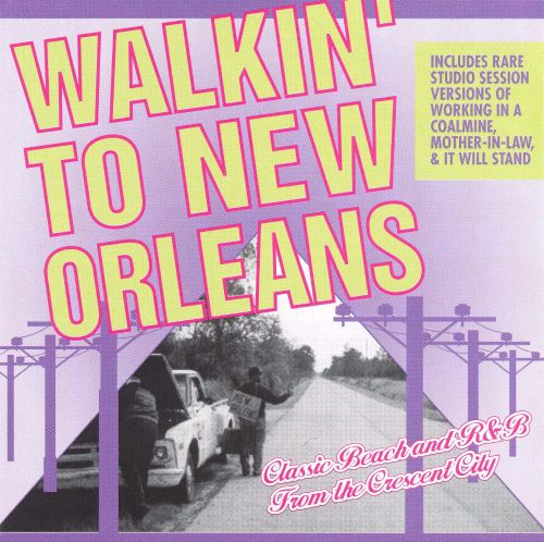Walkin' to New Orleans