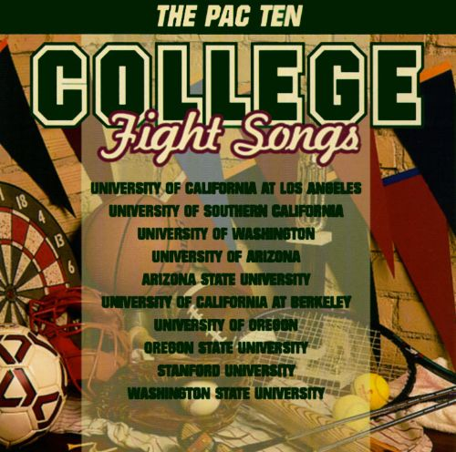 PAC Ten College Fight Songs