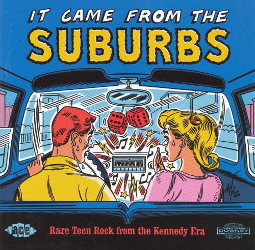 It Came from the Suburbs: Rare Teen Rock from the Kennedy Era