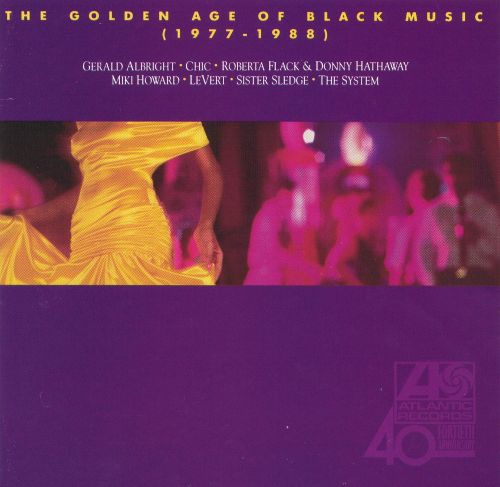 The Golden Age of Black Music: 1977-1988