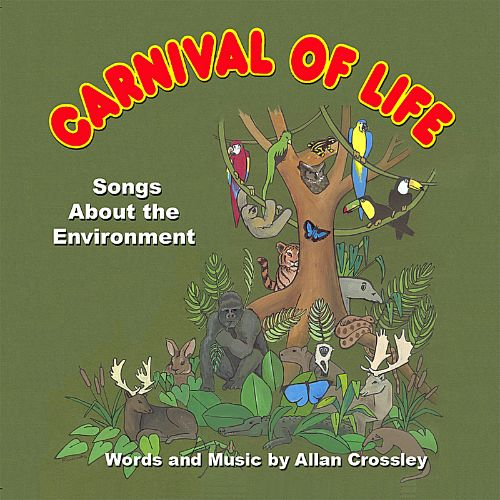 Carnival of Life: Songs About the Environment