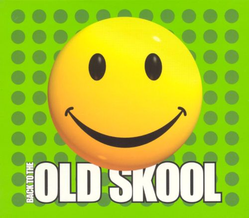 Back to the old skool various artists songs reviews for Old skool acid house