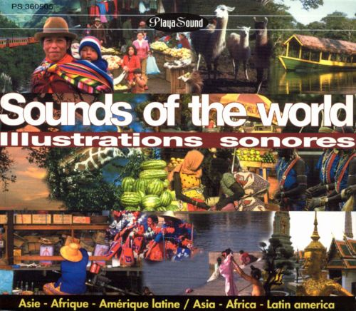 Sounds of the World: Illustrations Sonores